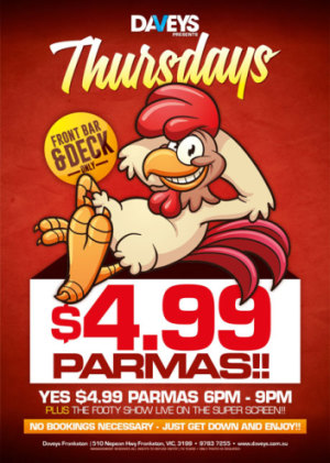 $4.99 Parmas Every Thursday Night!