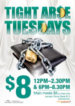 Tight Ar$e Tuesdays