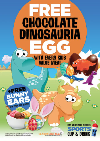 Free Chocolate Dinosauria Eggs with every Kids Value Meal
